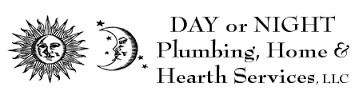 Day or Night Plumbing, Home & Hearth Services